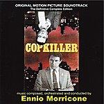Ennio Morricone Copkiller (Original Motion Picture Soundtrack)