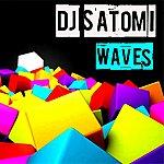 DJ Satomi Waves (2013 Remix)