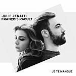 Julie Zenatti Je Te Manque