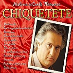 Chiquetete Historias Del Cante Flamenco : Chiquetete