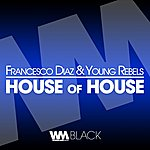 Francesco Diaz House Of House