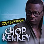 Joey B Chop Kenkey (Feat. D-Black)