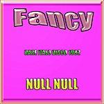 Fancy Null Null (Rare Italo Disco 1982)