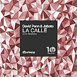 David Penn La Calle Ep (2013 Remixes)