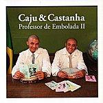 Caju & Castanha Professor De Embolada II