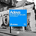 Adeva In & Out Of My Life (2013 Remixes)