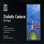 Guinga Dialetto Carioca