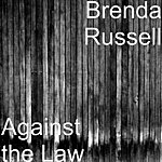 Brenda Russell Against The Law