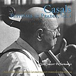 Pablo Casals Casals Festivals At Prades, Vol. 2 (1953-1962)