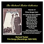 Richard Tauber The Richard Tauber Collection: Vol. 12 – Film Songs (Recordings 1928- 1932)