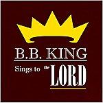 B.B. King Bb King Sings To The Lord