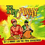 Sly & Robbie Fly Away