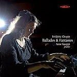 Frédéric Chopin Chopin, F.: Ballades And Fantasies