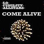 Lo Fidelity Allstars Come Alive