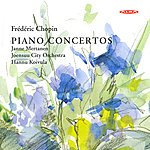 Frédéric Chopin Chopin: Piano Concertos Nos. 1 And 2
