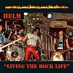 Helm Living The Rock Life - Single