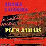 Adama Yalomba Plus Jamais