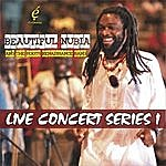 Beautiful Nubia Live Concert Series I