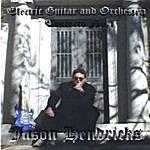 Jason Hendricks Electric Guitar And Orchestra Concerto No.1