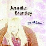 Jennifer Brantley It's All Good