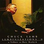 Chuck Lamb Lambinizations II: A Tribute To Dave Brubeck