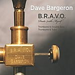 Dave Bargeron B.R.A.V.O. Duets With Myself