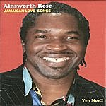 Ainsworth Rose Jamaican Love Songs