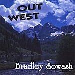 Bradley Sowash Out West