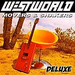 Westworld Movers & Shakers (Deluxe Edition)