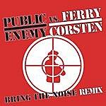 Public Enemy Bring The Noise Remix