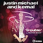 Justin Michael Trouble