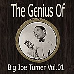 Big Joe Turner The Genius Of Big Joe Turner Vol 01