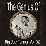 Big Joe Turner The Genius Of Big Joe Turner Vol 02