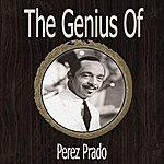 Pérez Prado The Genius Of Perez Prado
