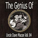 Uncle Dave Macon The Genius Of Uncle Dave Macon Vol 04