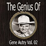 Gene Autry The Genius Of Gene Autry Vol 02