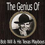 Bob Wills & His Texas Playboys The Genius Of Bob Wills His & Texas Playboys