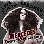 Mercedes Live In The Speaker