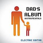 The Dreamers Dad's Album - Instrumental - Electric Guitar