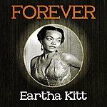 Eartha Kitt Forever Eartha Kitt
