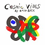 Laid Back Cosmic Vibes