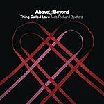 Above & Beyond Thing Called Love (The Remixes)