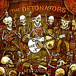 The Detonators My World