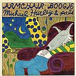 Michael Hurley Armchair Boogie