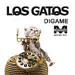 Los Gatos Digame (Original Mix)