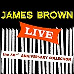 James Brown James Brown Live: The 60th Anniversary Collection