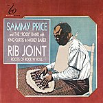Sammy Price Rib Joint - Roots Of Rock 'n Roll