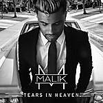 Malik Tears In Heaven