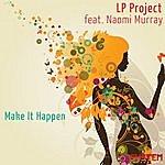 LP Project Make It Happen