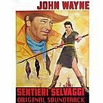 """Max Steiner The Searchers (Original Soundtrack Theme From """"Sentieri Selvaggi"""")"""